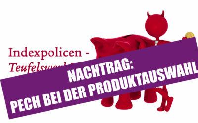 """Nachtrag zum Thema Indexpolicen: """"Pech"""" bei der Produktauswahl"""