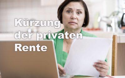 Kürzung der privaten Rente bei der Generali